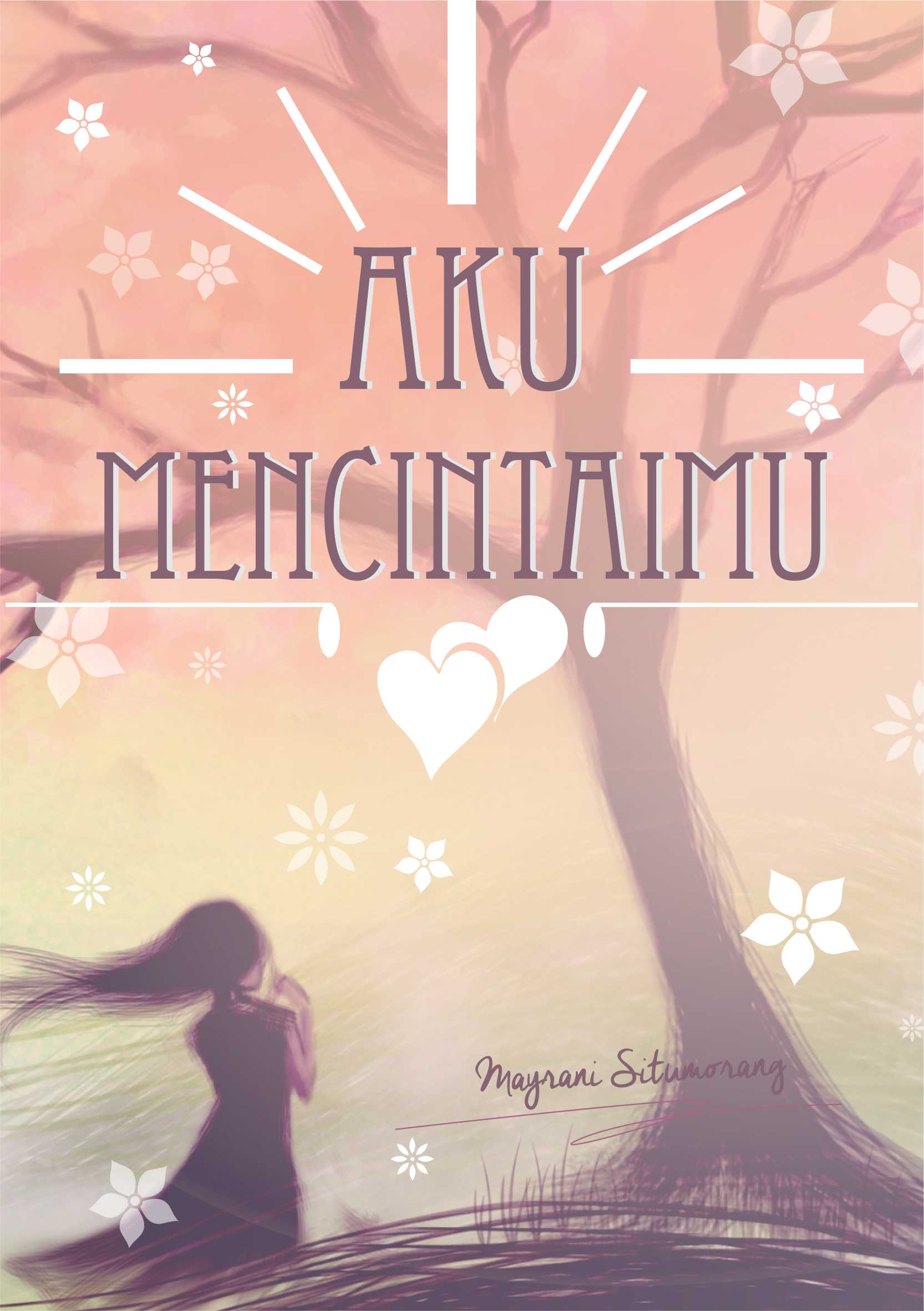Novel: Aku Mencintaimu